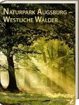 """Bildband """"Naturpark Augsburg - Westliche Wälder"""""""
